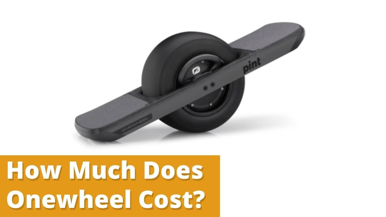 How Much Does Onewheel Cost